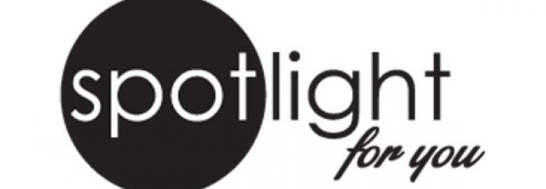 Spotlight For You